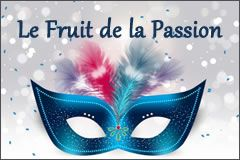 Le Fruit de la Passion